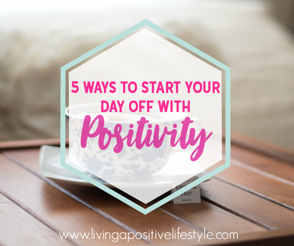 Are you trying to build a more positive life? You are the artist, so why not start your day off with positivity. Here are five ways to start your day off with positivity.